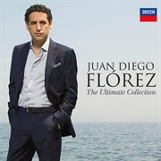 Juan diego flórez - the ultimate collection cover image