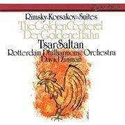 Rimsky-korsakov: the tale of tsar saltan suite; the golden cockerel suite cover image