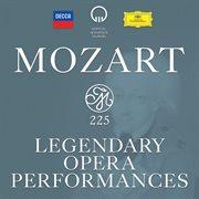 Mozart 225 - legendary opera performances cover image