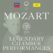 Mozart 225 - legendary chamber performances cover image