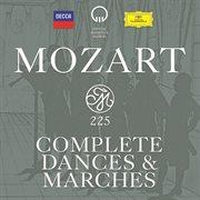 Mozart 225 - complete dances & marches cover image