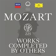 Mozart 225 - works completed by others cover image