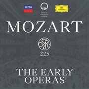 Mozart 225 - the early operas cover image