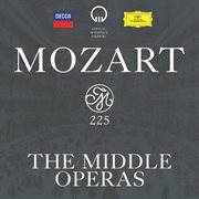 Mozart 225 - the middle operas cover image