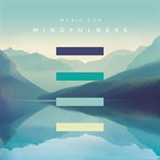 Music for mindfulness cover image