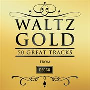 Waltz gold - 50 great tracks cover image