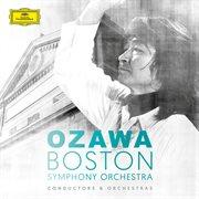 Seiji ozawa & boston symphony orchestra cover image