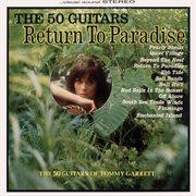 50 Guitars Return to Paradise