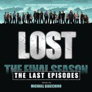 Lost: the last episodes (original television soundtrack) cover image