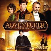 The Adventurer: the Curse of the Midas Box (original Motion Picture Soundtrack)