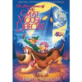 Cover image for The Adventures Of The Great Mouse Detective (Original Motion Picture Soundtrack)