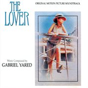The Lover (original Motion Picture Soundtrack)