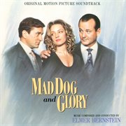 Mad dog and glory (original motion picture soundtrack) cover image