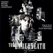 The Underneath (original Motion Picture Soundtrack)