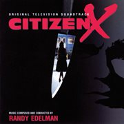 Citizen X (original Television Soundtrack)