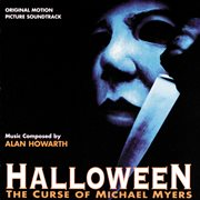 Halloween: the Curse of Michael Myers (original Motion Picture Soundtrack)