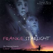 Frankie Starlight (original Motion Picture Soundtrack)