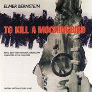 To kill a mockingbird (original motion picture score) cover image