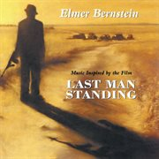 Last man standing (music inspired by the film) cover image