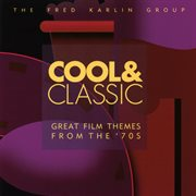 Cool & classic (great film themes from the '70s) cover image