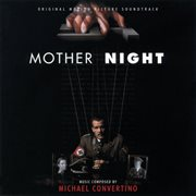 Mother Night (original Motion Picture Soundtrack)