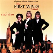 The first wives club (original motion picture score) cover image