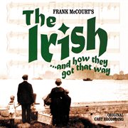 The irish... and how they got that way (original cast recording) cover image