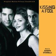 Kissing A Fool (original Motion Picture Soundtrack)