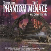 Themes from the phantom menace and other film hits cover image