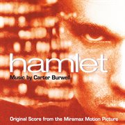 Hamlet (original score from the miramax motion picture) cover image