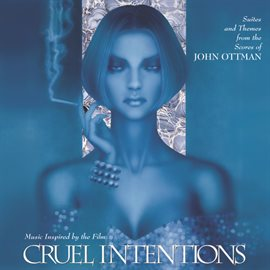 Cover image for Cruel Intentions (Suites And Themes From The Scores Of John Ottman)