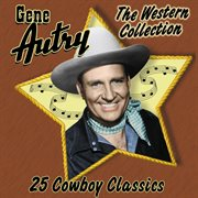 The western collection: 25 cowboy classics cover image