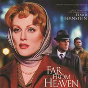 Far from heaven (original motion picture soundtrack) cover image