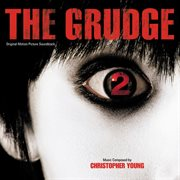 The grudge 2 (original motion picture soundtrack) cover image