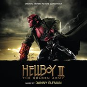 Hellboy ii: the golden army (original motion picture soundtrack) cover image