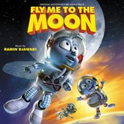 Fly Me to the Moon (original Motion Picture Soundtrack)