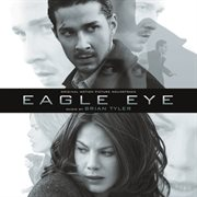 Eagle Eye (original Motion Picture Soundtrack)