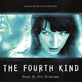 Cover image for The Fourth Kind (Original Motion Picture Soundtrack)