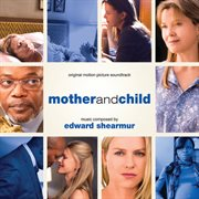 Mother and child (original motion picture soundtrack) cover image
