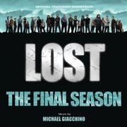 Lost: the final season (original television soundtrack) cover image