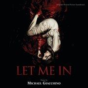 Let Me in (original Motion Picture Soundtrack)