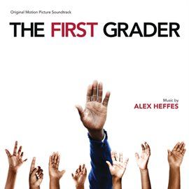 Cover image for The First Grader (Original Motion Picture Soundtrack)