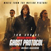 Mission: impossible - ghost protocol (music from the motion picture) cover image