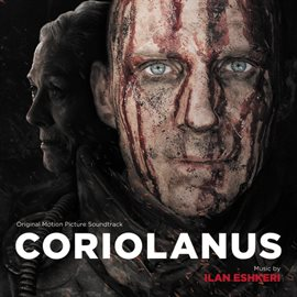 Cover image for Coriolanus (Original Motion Picture Soundtrack)