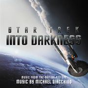 Star trek into darkness (music from the motion picture) cover image