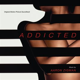 Cover image for Addicted (Original Motion Picture Soundtrack)