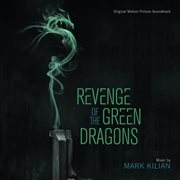 Revenge of the Green Dragons (original Motion Picture Soundtrack)