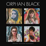 Orphan Black (Original Television Soundtrack) / Various Artists