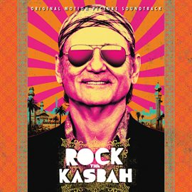 Rock The Kasbah (Original Motion Picture Soundtrack)