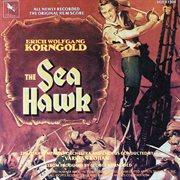 The Sea Hawk (original Motion Picture Score)